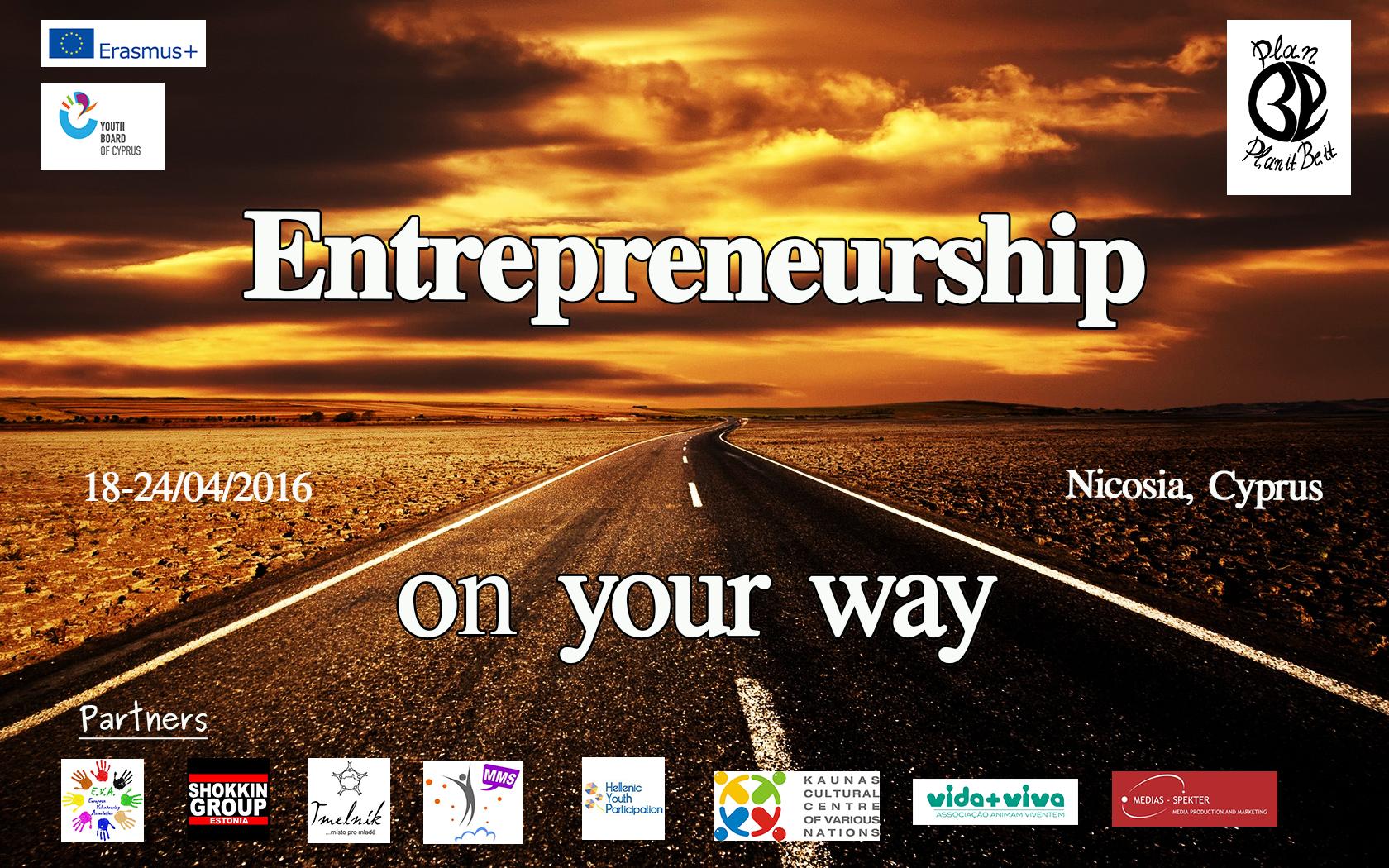 Entrepreneurship on your way